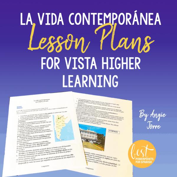 La vida contemporánea for Vista HIgher Learning Lesson Plans