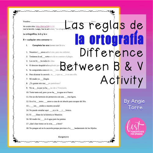 Las reglas de la ortografía Difference between la B and la V Activity