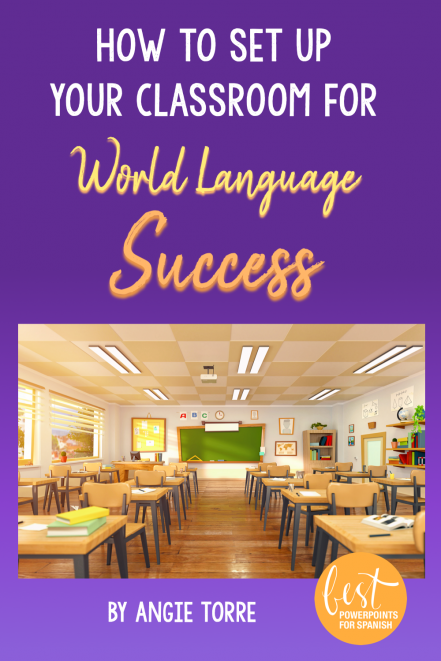 How to Set Up Your Classroom for World Language Success