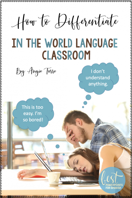 How to Differentiate in the World Language Classroom