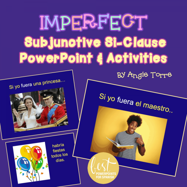 Imperfect Subjunctive Si-clause PowerPoint and activities