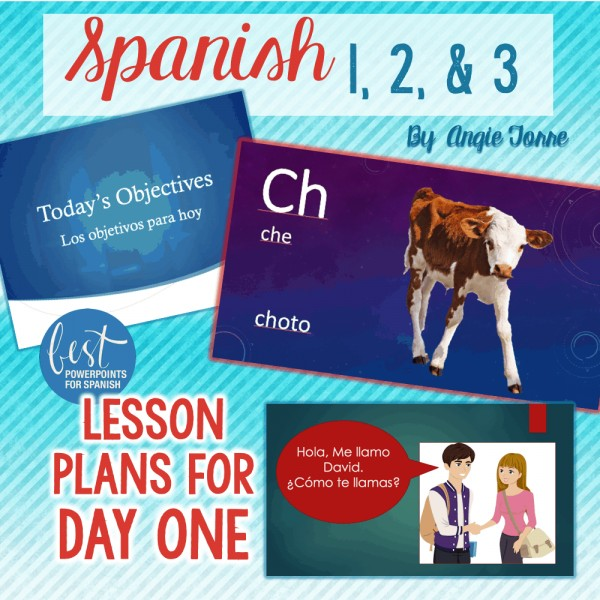 Spanish 1, 2, & 3 Lesson Plans for Day one