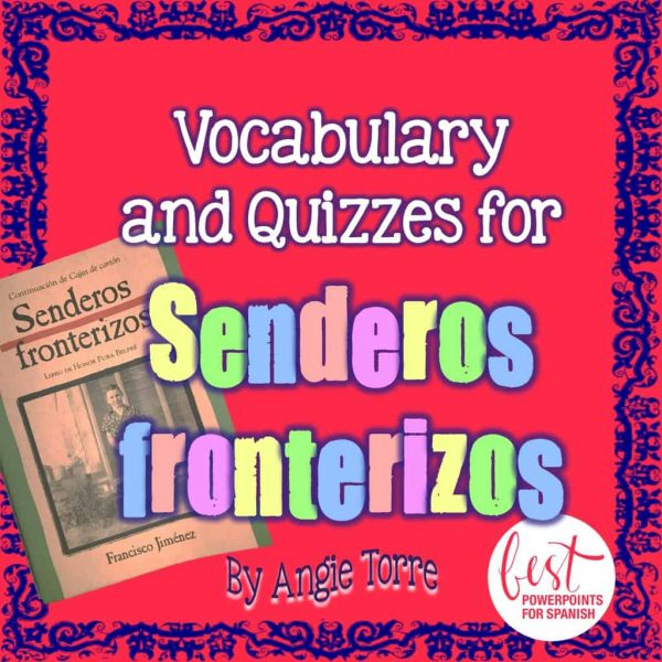 Vocabulary and Quizzes for Senderos fronterizos