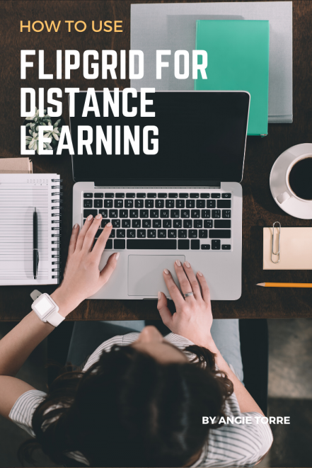 How to Use FlipGrid for Distance Learning