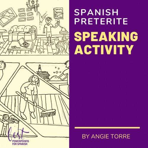 Spanish Preterite Speaking Activity