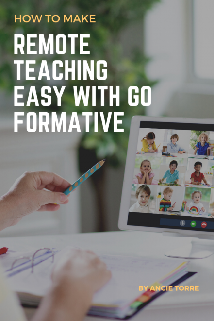 How to Make Remote Teaching Easy with Go Formative