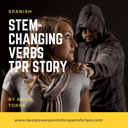 Spanish Stem-changing Verbs TPR Story