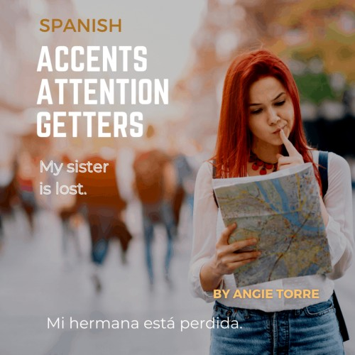 Spanish Accents Attention Getters