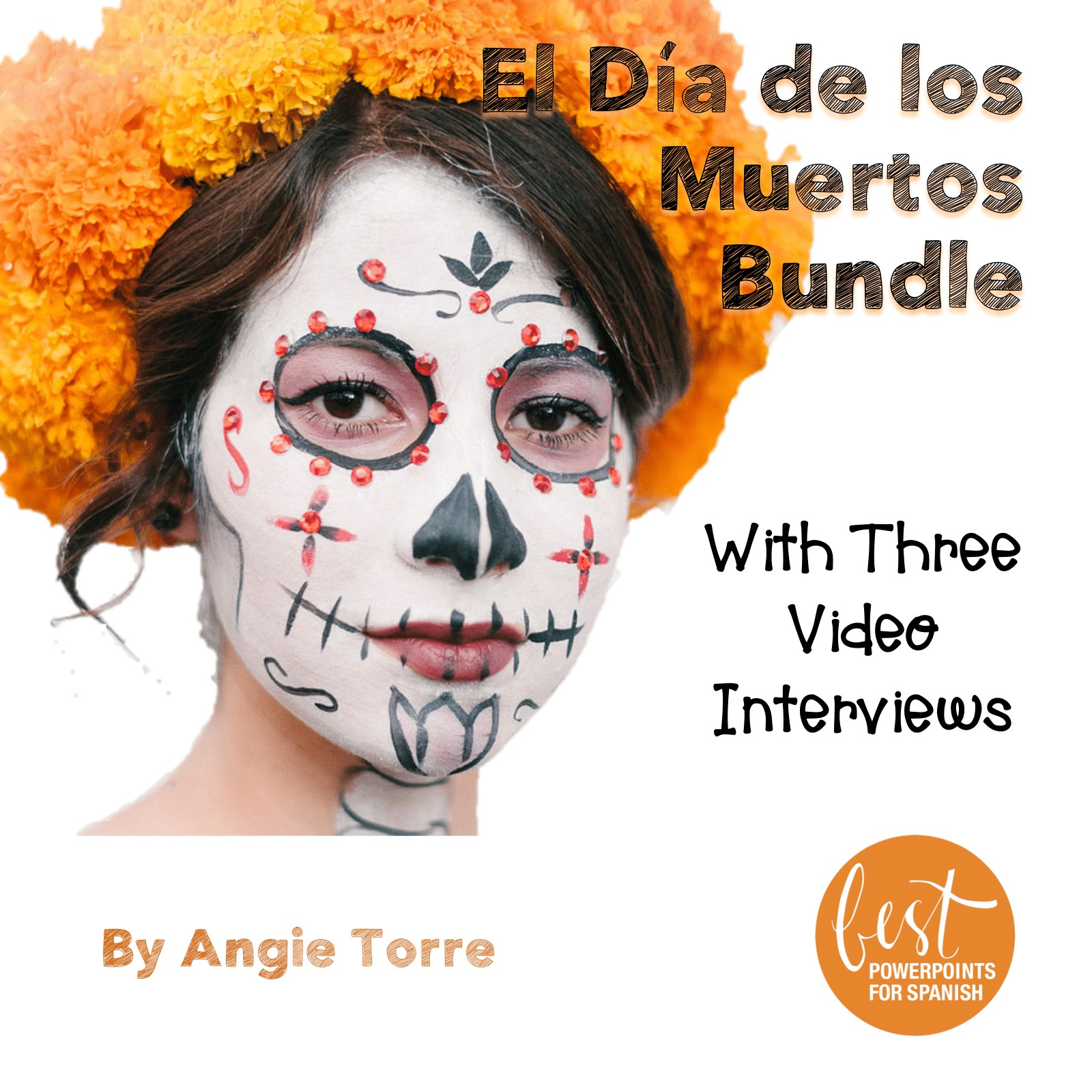Spanish Day of the El día de los muertos Dead Bundle: Everything you need to teach Spanish One