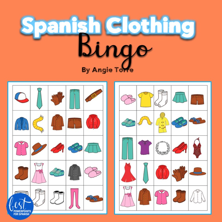 Spanish Clothing Vocabulary Bingo: Everything you need to teach Spanish One