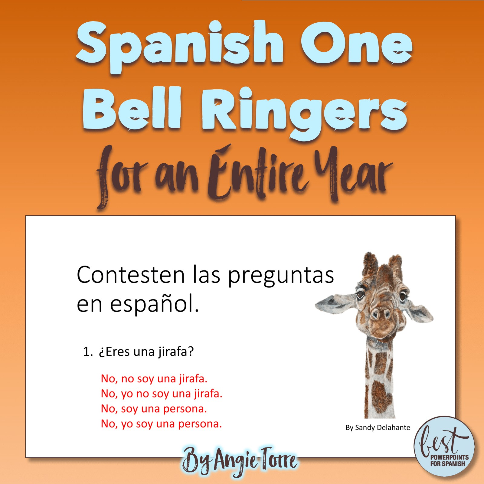Spanish One Bell Ringers for an Entire Year: Absolutely everything you need to teach Spanish One Effectively