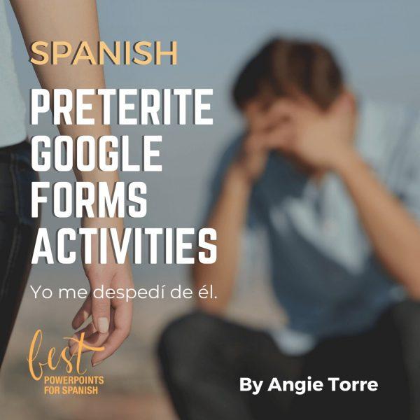 Spanish Preterite Google Forms Activities