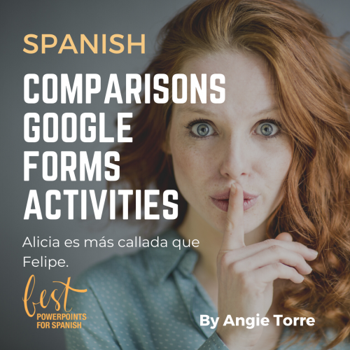 Spanish Comparisons and Superlative Google Forms Activities