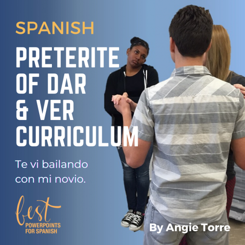 Spanish Preterite Dar Ver PowerPoints and Curriculum Girl watching girl dance with her boyfriend