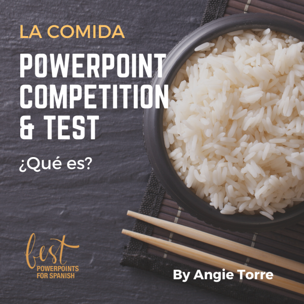 Spanish Food La comida Competition PowerPoint and Test Bowl of rice with chopsticks