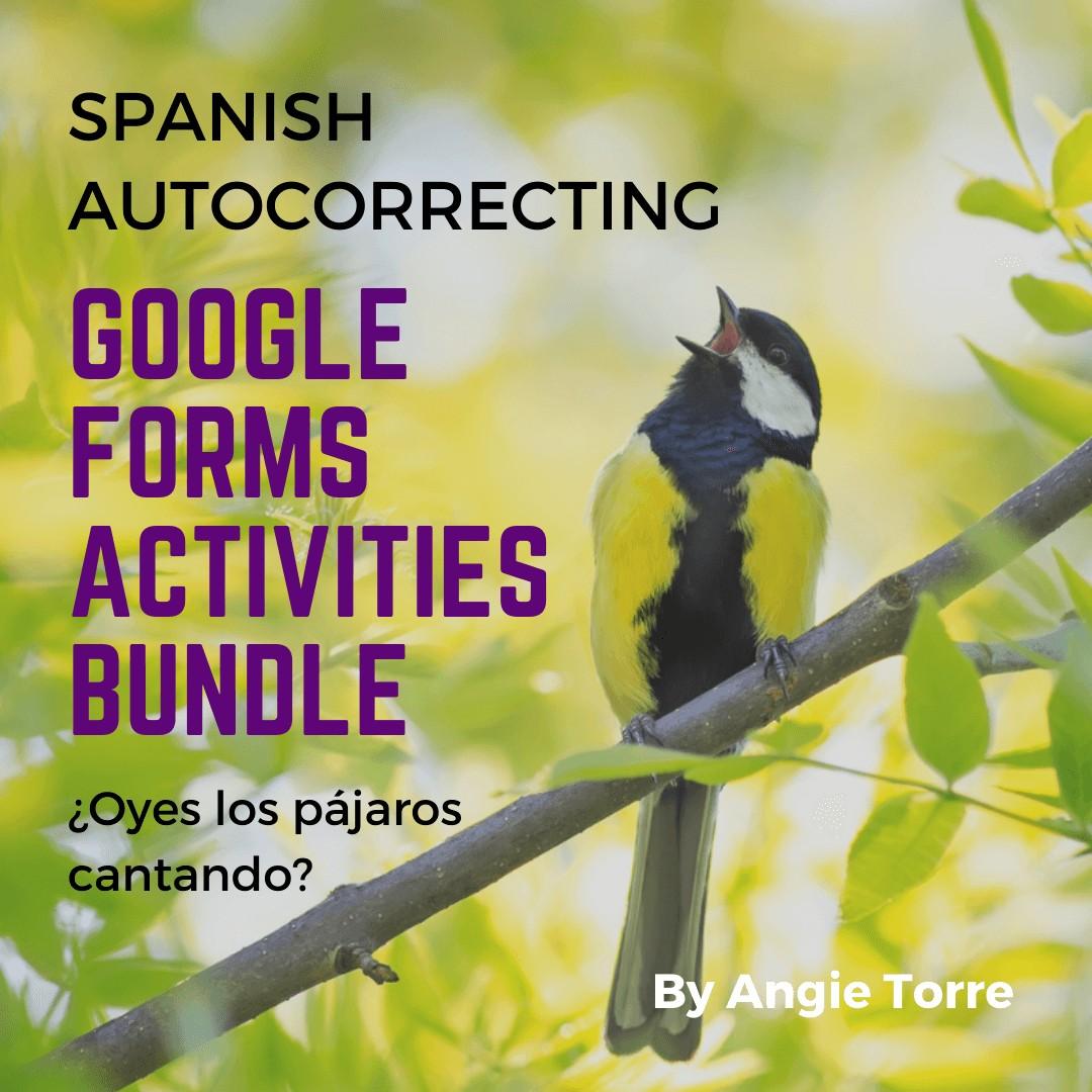 Spanish Autocorrecting Google Forms Activities Bundle: Bird sitting on a branch singing