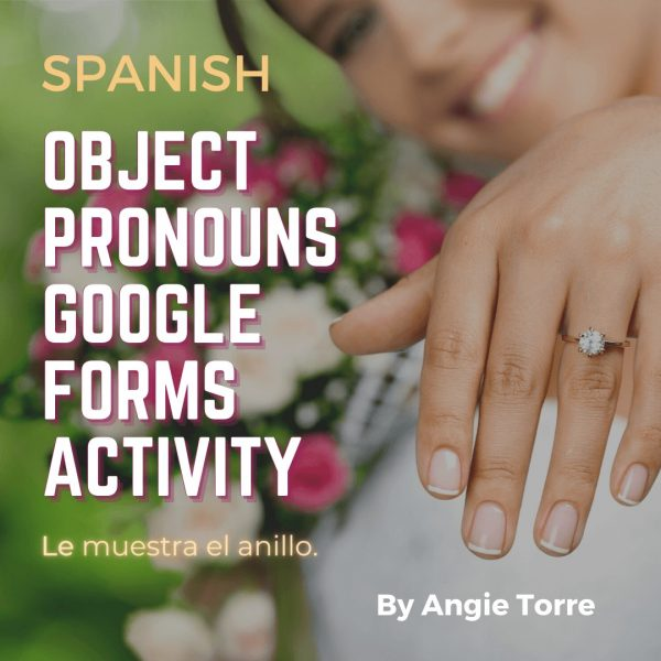 Spanish Object Pronouns Google Forms Activity
