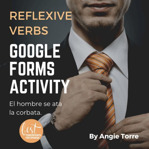 Spanish Reflexive Verbs Daily Routine Google Forms Activities Man tying a striped orange tie