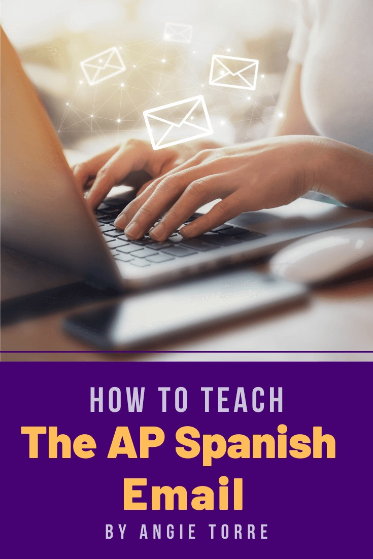 Simple Tips on How to Teach the AP Spanish Email Correo